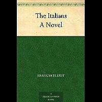 The Italians A Novel