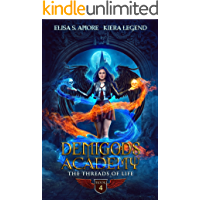 Demigods Academy - Book 4: The Threads Of Life (Season Two)