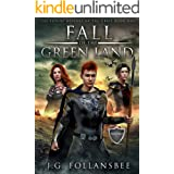 Fall of the Green Land (The Future History of the Grail Book 1)