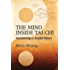 The Mind Inside Tai Chi: Sustaining a Joyful Heart