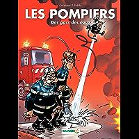 Les Pompiers - Tome 1 - Des gars et des eaux (French Edition)