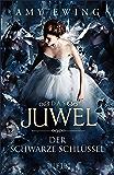 Das Juwel – Der Schwarze Schlüssel: Band 3 (German Edition)