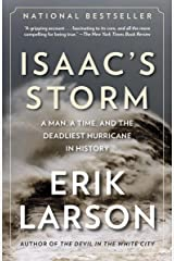 Isaac's Storm: A Man, a Time, and the Deadliest Hurricane in History Kindle Edition