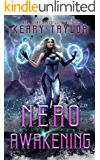 Nero Awakening: A Space Fantasy Romance (The Neron Rising Saga Book 3)