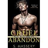 Cruel Abandon: A Dark College Bully Romance (Fallen Royals Book 5)