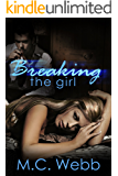 Breaking the Girl: A Dark Suspense Romance