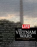 LIFE The Vietnam Wars: 50 Years Ago-Two Countries Torn Apart