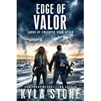 Edge of Valor: A Post-Apocalyptic EMP Survival Thriller (Edge of Collapse Book 7)