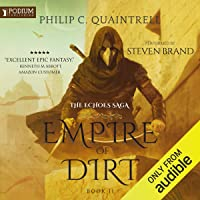 Empire of Dirt: The Echoes Saga, Book 2