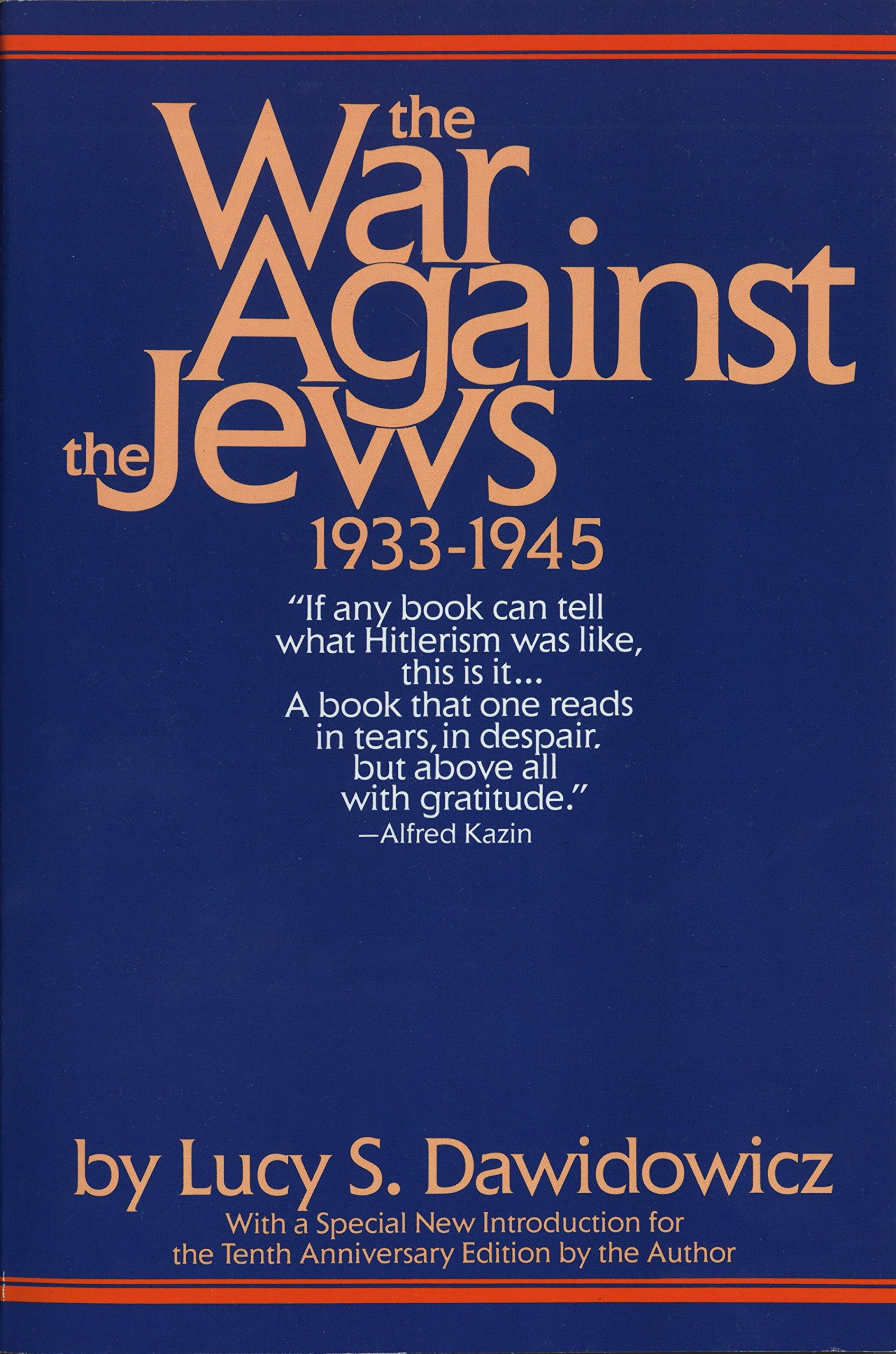 The War Against the Jews: 1933-1945