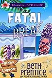 Fatal Break (Aloha Lagoon Mysteries Book 15)