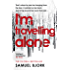 I'm Travelling Alone: (Munch and Krüger Book 1)