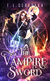 The Vampire Sword (Vampire Sorceress Book 1)