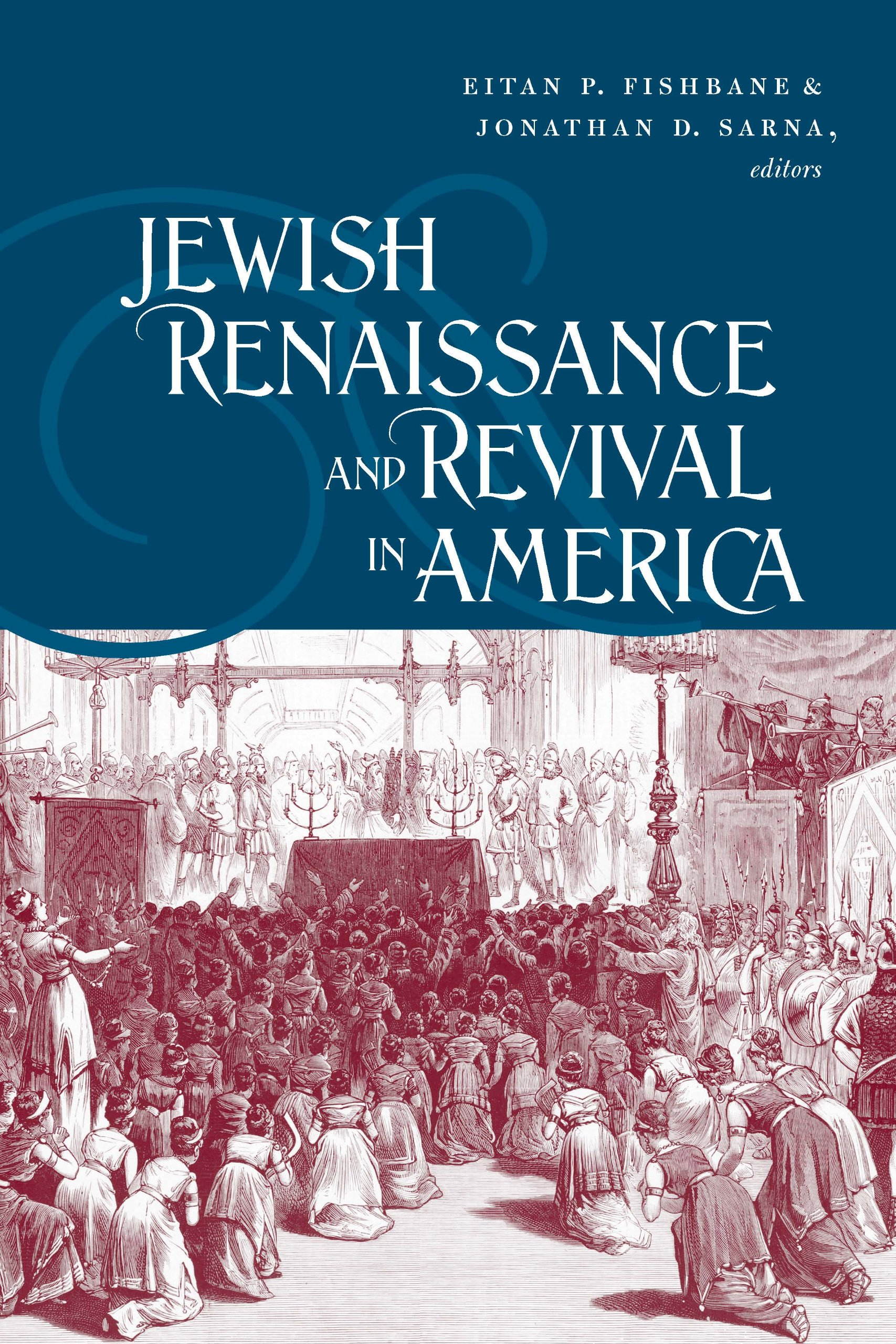 Download Jewish Renaissance and Revival in America (Brandeis Series in American Jewish History, Culture, and Life) pdf
