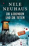 Die Lebenden und die Toten (Ein Bodenstein-Kirchhoff-Krimi 7)