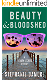 Beauty & Bloodshed: Beauty Secrets Mystery Book 5
