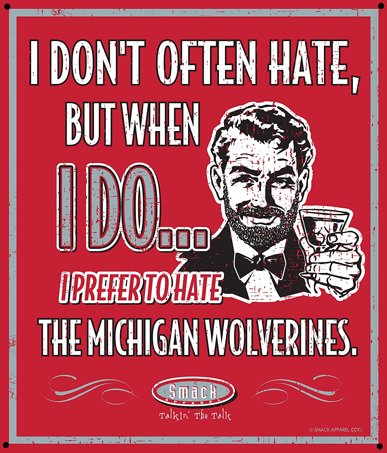 I Prefer to Hate The Michigan Wolverines 12 X 14 Scarlet Metal Man Cave Sign Smack Apparel Ohio State Football Fans