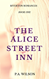 The Alice Street Inn: A Small Town Romance Series (The Riverton Romances Book 1)