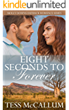 Eight Seconds To Forever: Molly Downs Outback Romance Series