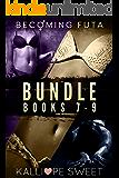 Becoming Futa Bundle — Books 7 - 9