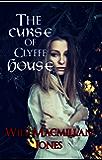 The Curse of Clyffe House (Mister Jones Mysteries Book 4)