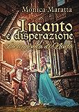 Incanto e disperazione - La leggenda di Ninfa
