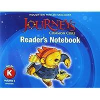 Journeys: Common Core Reader's Notebook Consumable Volume 2 Grade K