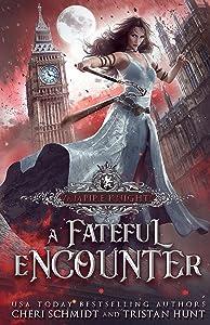 A Fateful Encounter (Fateful Vampires Book 10)