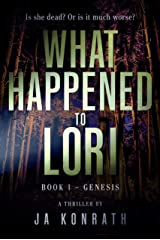 What Happened to Lori Book 1: Genesis (Mind-Blowing Twist Thriller Duology) Kindle Edition