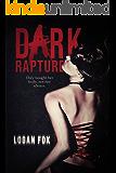 Dark Rapture: A Disturbing Psychological Thriller