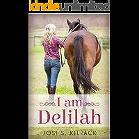 I Am Delilah (English Edition)