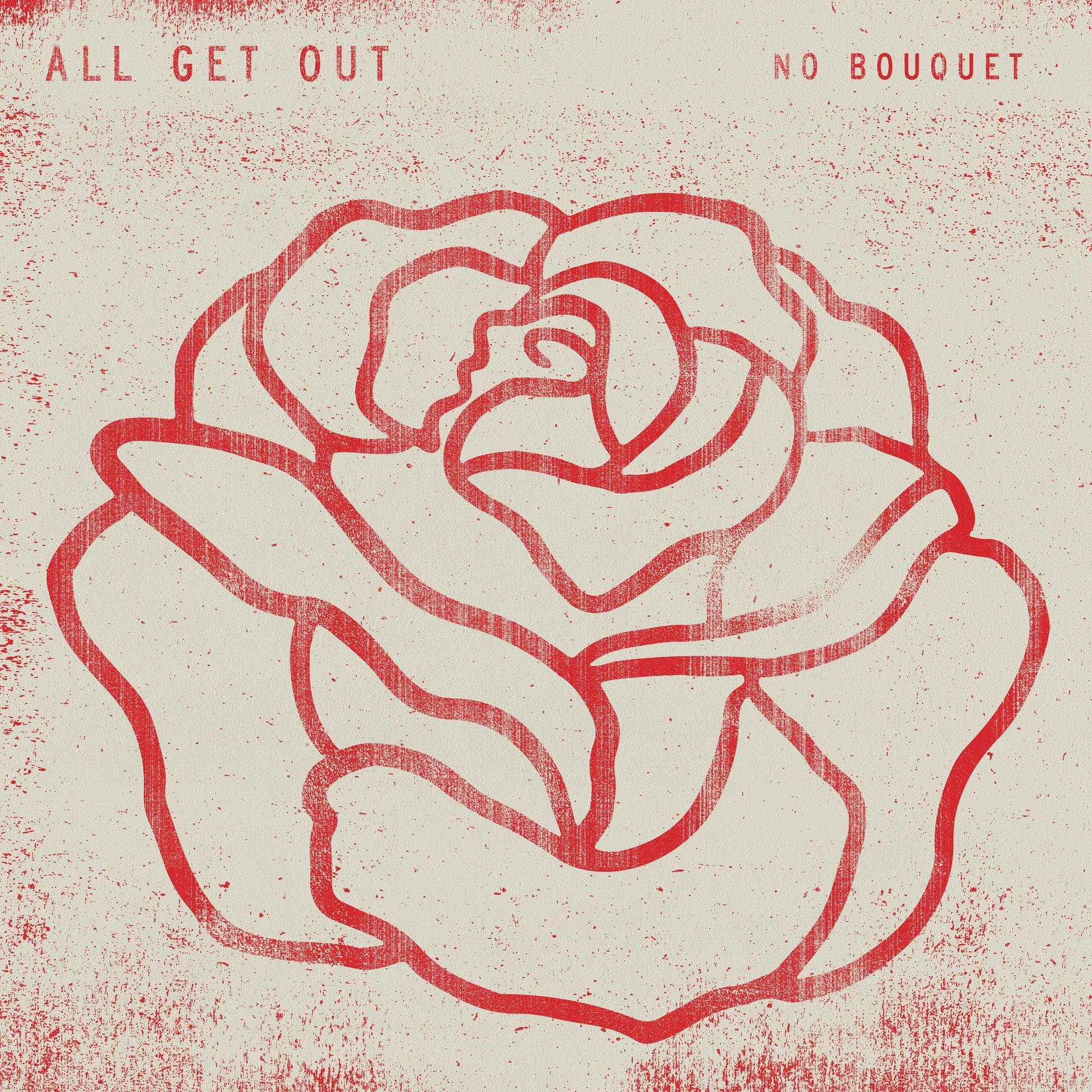 CD : All Get Out - No Bouquet (CD)