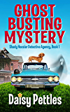 Ghost Busting Mystery: Shady Hoosier Detective Agency Series Book 1 (Shady Hooiser Detective Agency)