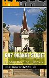 607 Orange Street: Sunday Morning - Book 2 (Sunday Morning Book)