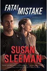 Fatal Mistake: A Novel (White Knights Book 1) Kindle Edition