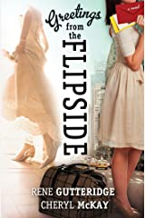 Greetings from the Flipside: A Novel Kindle Edition