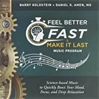 Feel Better Fast And Make It Last Music Program
