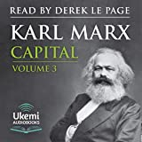 Capital Volume 3: A Critique of Political Economy