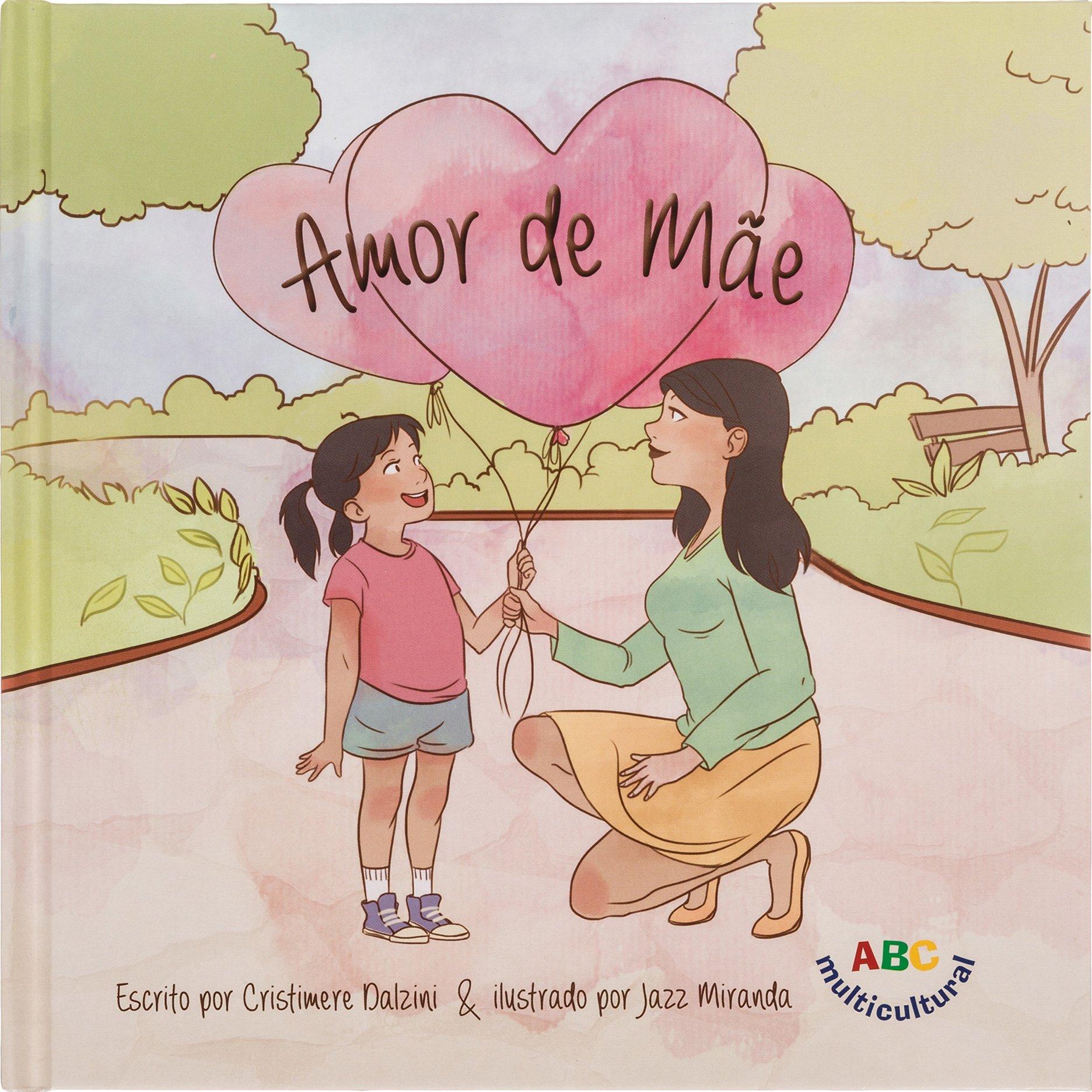 Amor de Mãe - Mothers Love in Portuguese (Portuguese) Hardcover – 2017