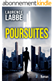 Poursuites: Thriller, suspense, action, médical, historique