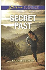 Secret Past: Faith in the Face of Crime (Love Inspired Suspense) Kindle Edition