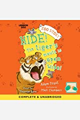 Hide! The Tiger's Mouth Is Open Wide Audible Audiobook