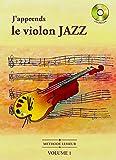 J'apprends le Violon JAZZ