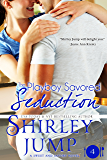 The Playboy Savored Seduction: Sweet and Savory Romances, Book 4 (Contemporary Romance)