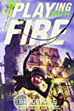 School for SPIES Book One Playing with Fire (A School for Spies Novel)