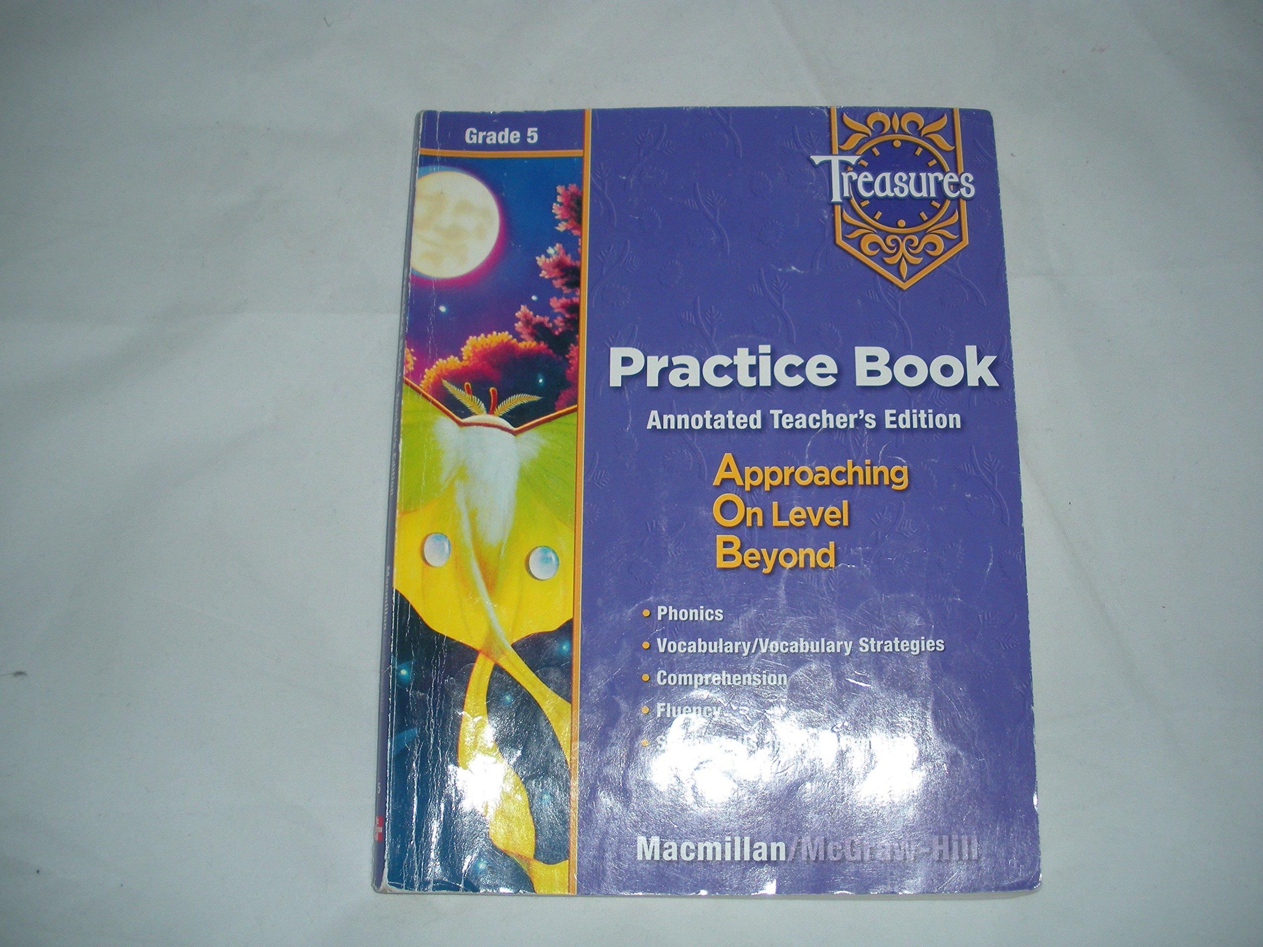 Treasures: A Reading/Language Arts Program, Grade 5, Practice Book Blackline Masters: Teacher's Annotated Edition ebook