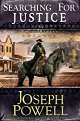 Searching for Justice (The Texas Riders Western) (A Western Frontier Fiction) Kindle Edition