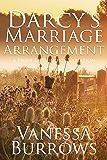 Darcy's Marriage Arrangement: A Pride & Prejudice Variation