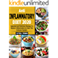 Anti-Inflammatory  Diet 2020: Selected and Delicious Recipes To Reduce Inflammation & Heal The Immune System