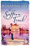 The Saffron Trail: Discover Marrakech in this perfect escapist read (English Edition)